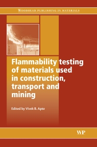 Cover image for Flammability Testing of Materials Used in Construction, Transport and Mining