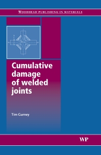 Cumulative Damage of Welded Joints - 1st Edition - ISBN: 9781855739383, 9781845691035