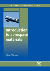 Introduction to Aerospace Materials - 1st Edition - ISBN: 9781855739468, 9780857095152