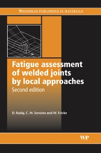 Cover image for Fatigue Assessment of Welded Joints by Local Approaches