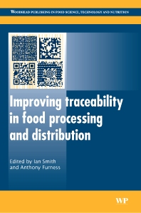 Improving Traceability in Food Processing and Distribution - 1st Edition - ISBN: 9781855739598, 9781845691233