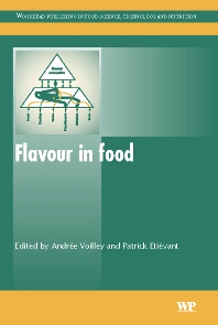 Flavour in Food, 1st Edition,A Voilley,P Etievant,ISBN9781855739604