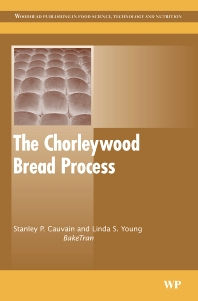 The Chorleywood Bread Process - 1st Edition - ISBN: 9781855739628, 9781845691431