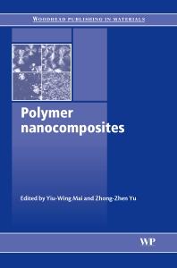 Polymer Nanocomposites, 1st Edition,Y.-W. Mai,Z-Z Yu,ISBN9781855739697