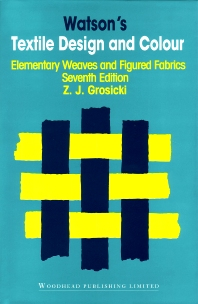 Watson's Textile Design and Colour - 7th Edition - ISBN: 9781855739956, 9781782420088