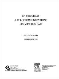 IIN Strategy – A Telecommunications Service Bureau - 1st Edition - ISBN: 9781856171045, 9781483295244