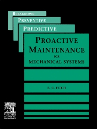 Proactive Maintenance for Mechanical Systems - 1st Edition - ISBN: 9781856171663, 9781483292595
