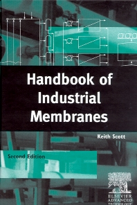 Handbook of Industrial Membranes - 2nd Edition - ISBN: 9781856172332, 9780080532899