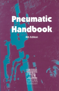 Pneumatic Handbook, 8th Edition,A. Barber,ISBN9781856172493