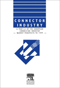 Connector Industry - 6th Edition - ISBN: 9781856172547, 9781483294056