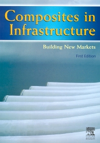 Cover image for Composites in Infrastructure - Building New Markets