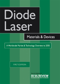 Cover image for Diode Laser Materials and Devices - A Worldwide Market and Technology Overview to 2005