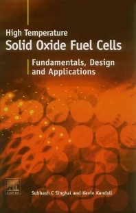 Cover image for High-temperature Solid Oxide Fuel Cells: Fundamentals, Design and Applications