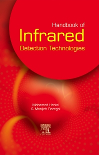 Handbook of Infrared Detection Technologies - 1st Edition - ISBN: 9781856173889, 9780080507910