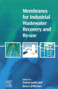 Cover image for Membranes for Industrial Wastewater Recovery and Re-use