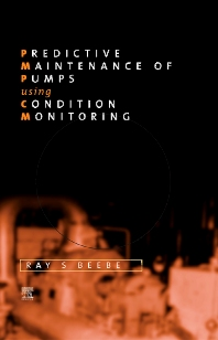 Predictive Maintenance of Pumps Using Condition Monitoring - 1st Edition - ISBN: 9781856174084, 9780080514642