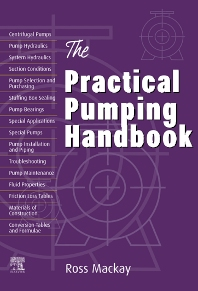 The Practical Pumping Handbook, 1st Edition,Ross Mackay,ISBN9781856174107