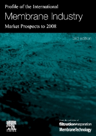 Cover image for Profile of the International Membrane Industry - Market Prospects to 2008