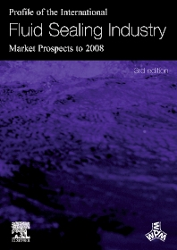 Cover image for Profile of the International Fluid Sealing Industry - Market Prospects to 2008