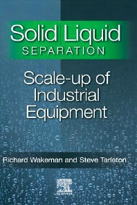 Solid/Liquid Separation - 1st Edition - ISBN: 9781856174206, 9780080551289