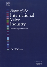 Cover image for Profile of the International Valve Industry: Market Prospects to 2009