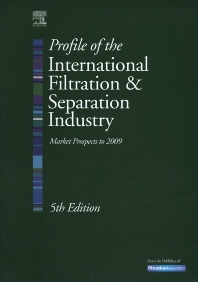 Profile of the International Filtration & Separation Industry: Market Prospects to 2009, 5th Edition,Kenneth Sutherland,ISBN9781856174480