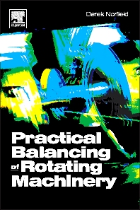 Cover image for Practical Balancing of Rotating Machinery
