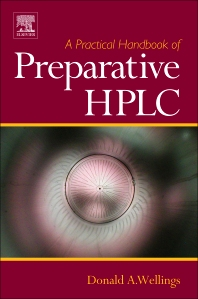 A Practical Handbook of Preparative HPLC, 1st Edition,Donald Wellings,ISBN9781856174664
