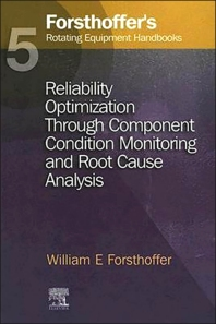 Cover image for 5. Forsthoffer's Rotating Equipment Handbooks