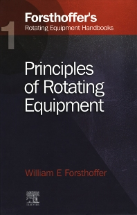 Cover image for Forsthoffer's Rotating Equipment Handbooks