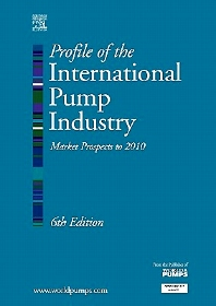 Profile of the International Pump Industry, 6th Edition,R. Reidy,ISBN9781856174879
