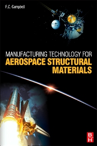 Cover image for Manufacturing Technology for Aerospace Structural Materials