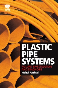 Cover image for Plastic Pipe Systems: Failure Investigation and Diagnosis