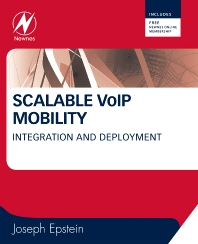 Scalable VoIP Mobility, 1st Edition,Joseph Epstein,ISBN9781856175081