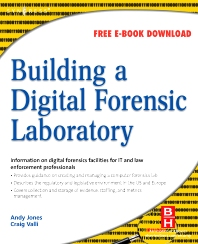 Building a Digital Forensic Laboratory, 1st Edition,Andrew Jones,Craig Valli,ISBN9781856175104