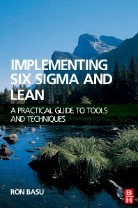 Implementing Six Sigma and Lean - 1st Edition - ISBN: 9781856175203