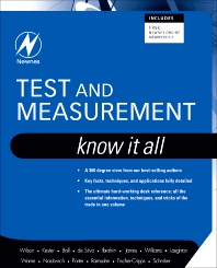 Test and Measurement: Know It All, 1st Edition,Jon Wilson,Stuart Ball,Creed Huddleston,Edward Ramsden,Dogan Ibrahim,ISBN9781856175302