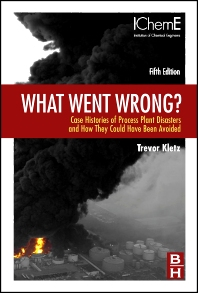 What Went Wrong?, 5th Edition,Trevor Kletz,ISBN9781856175319