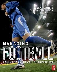 Managing Football - 1st Edition - ISBN: 9781856175449
