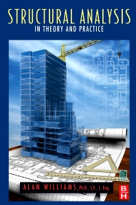 Structural Analysis, 1st Edition,Alan Williams,ISBN9781856175500