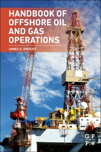Cover image for Handbook of Offshore Oil and Gas Operations