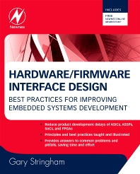 Hardware/Firmware Interface Design, 1st Edition,Gary Stringham,ISBN9781856176057