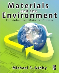 Materials and the Environment - 1st Edition - ISBN: 9780080884486