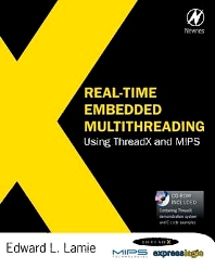 Real-Time Embedded Multithreading Using ThreadX and MIPS - 1st Edition - ISBN: 9781856176316