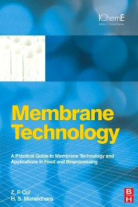 Membrane Technology, 1st Edition,Z F Cui,H S Muralidhara,ISBN9781856176323