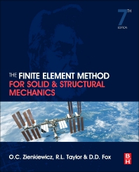 The Finite Element Method for Solid and Structural Mechanics, 7th Edition,Olek Zienkiewicz,Robert Taylor,ISBN9781856176347