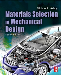 Materials Selection in Mechanical Design, 4th Edition,Michael Ashby,ISBN9781856176637