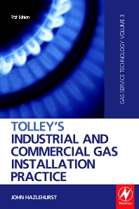 Tolley's Industrial and Commercial Gas Installation Practice - 5th Edition - ISBN: 9781856176729