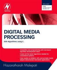 Digital Media Processing, 1st Edition,Hazarathaiah Malepati,ISBN9781856176781