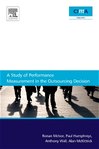 Cover image for A Study Of Performance Measurement In The Outsourcing Decision